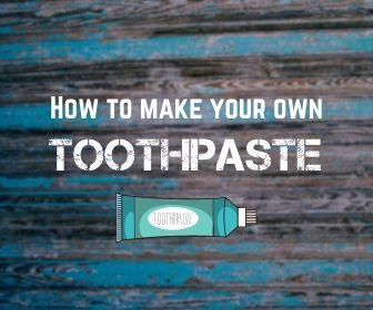 How to make your own toothpaste | Simple effective homemade toothpaste recipe
