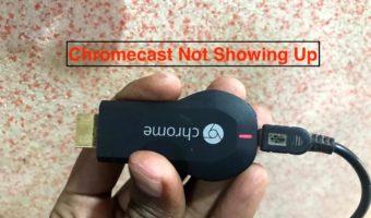 Fix Chromecast Not Showing Up