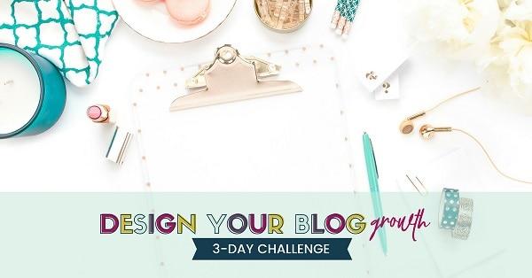 Kara Fidds Simplifiying Design 3 Day Challenge to Design Your Blog growth graphic