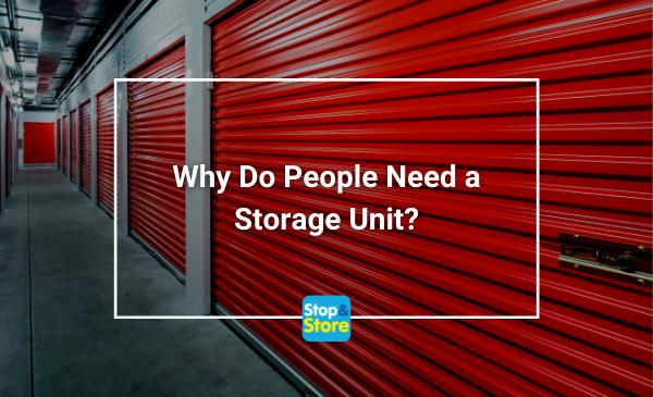 Why Do People Need a Storage Unit Fareham Self Storage