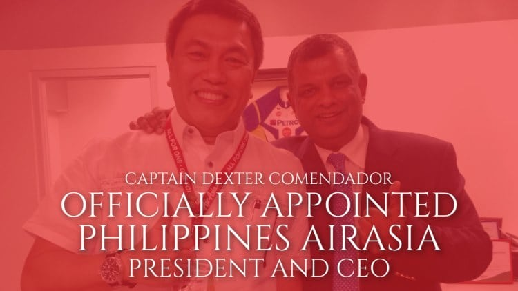 Captain Dexter Comendador officially appointed Philippines AirAsia President and CEO