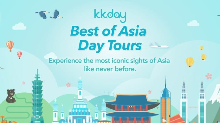 Php 50 tours in Asia?! Yes! It's the KKday Best of Asia Campaign!