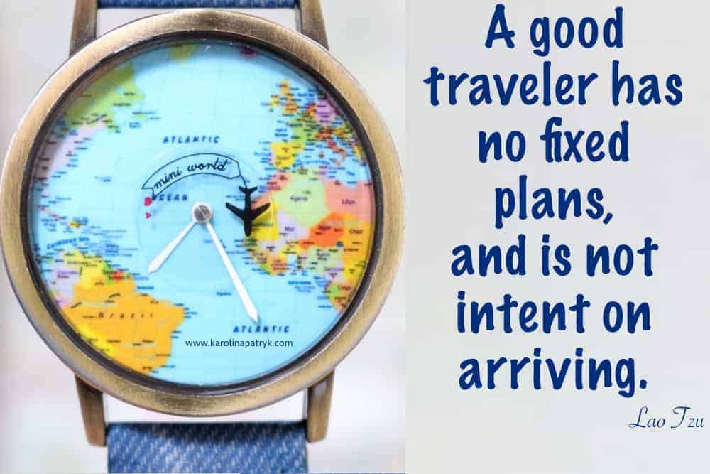 a-good-traveler-has-no-fixed-plans-and-is-not-intent-on-arriving