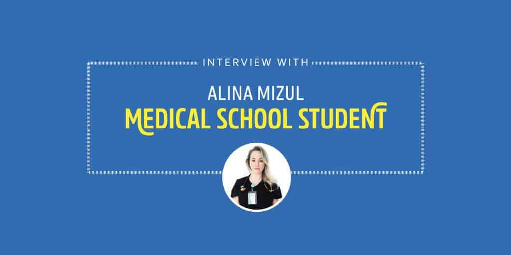Interview with Med Student Alina Mizul