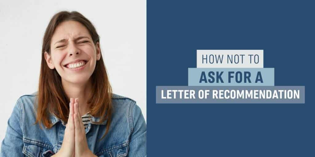 How Not to Ask for a Letter of Recommendation