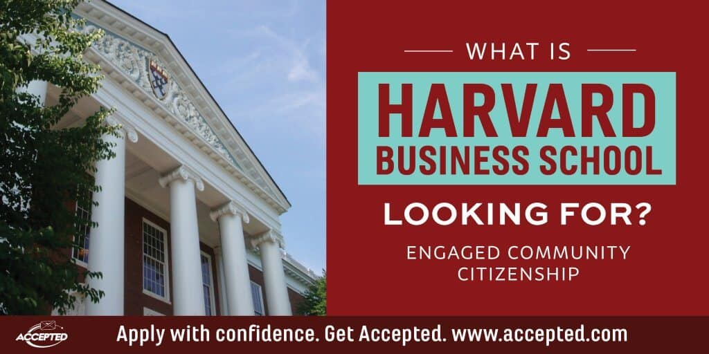 What is HBS looking for engaged community citizenship