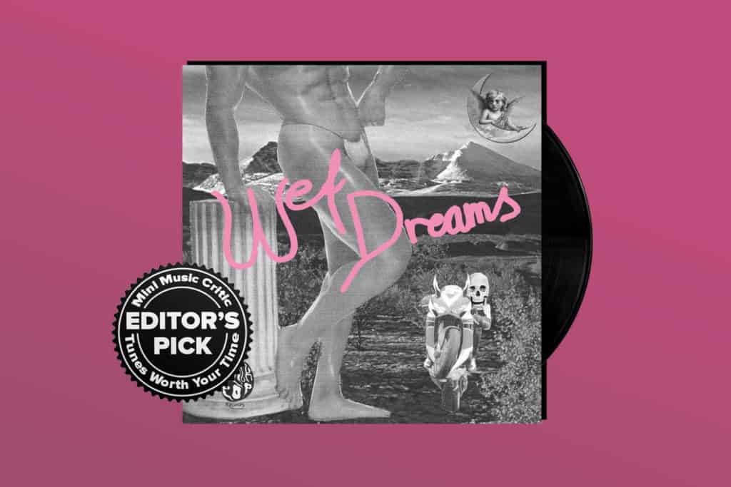 ALBUM REVIEW: Wet Dreams Rock Hard on Self-Titled Debut
