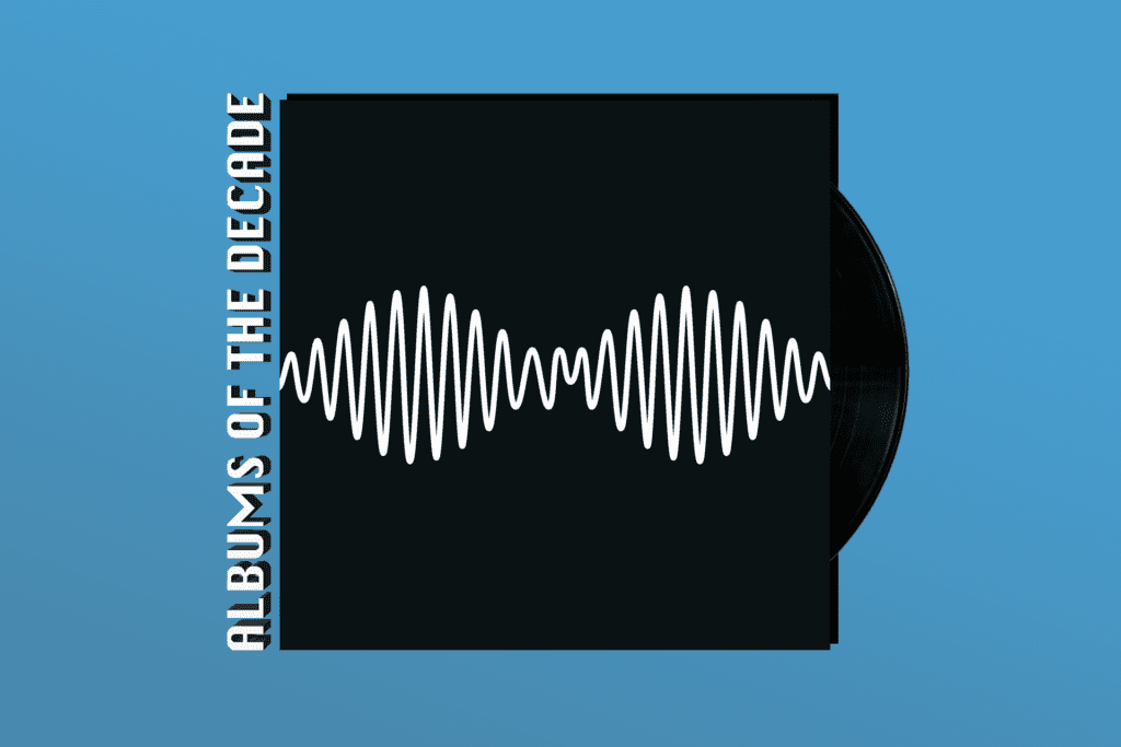 ALBUMS OF THE DECADE: Arctic Monkeys' 'AM'