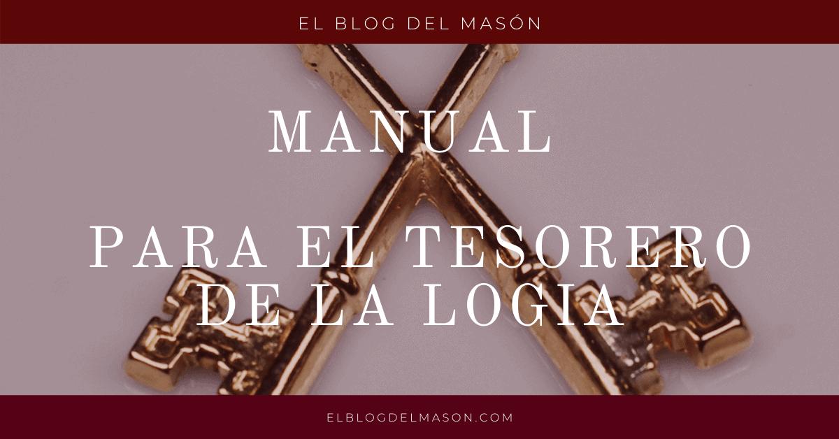 MANUAL para el Tesorero de la Logia Masónica