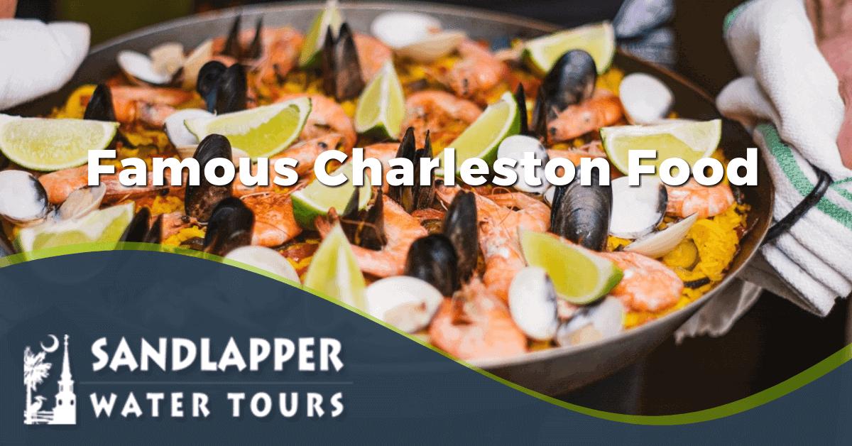 Famous Charleston Food. Sandlapper Water Tours Blog