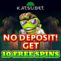 KatsuBet Casino 10 free spins NDB and $500 or 5 BTC bonus + 100 gratis spins