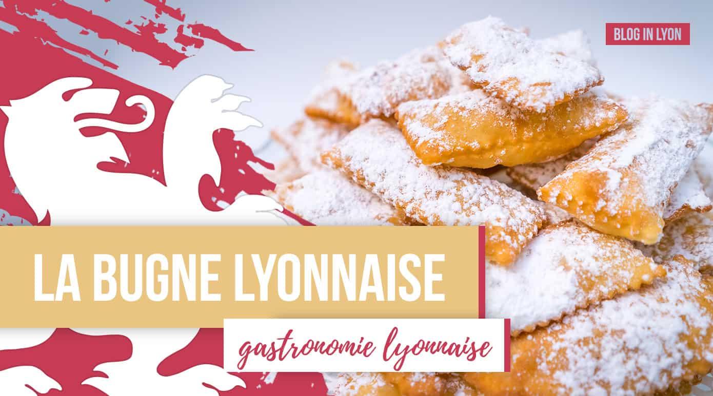 Gastronomie lyonnaise - La Bugne Lyonnaise | Blog In Lyon