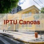 IPTU Canoas RS: Emissão de 2ª Via e Consulta