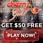 How to get $50 free chip bonus to Cherry Gold Casino?