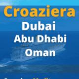 Croaziera Dubai, Abu Dhabi, Doha, Oman de 7 nopti cu vasul Costa Firenze