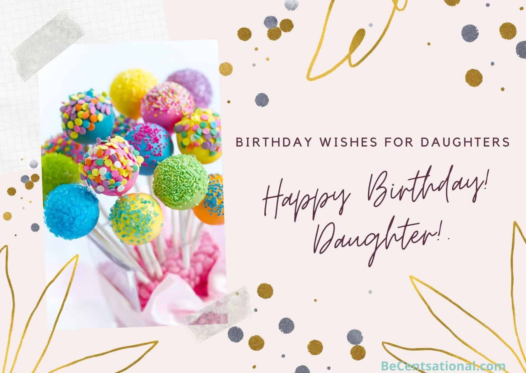 birthday wishes for daughters!