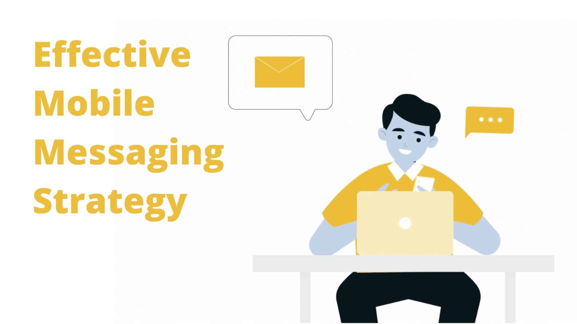 Effective Mobile Messaging Strategy | Marketing