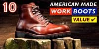 10 Best American Made Work Boots