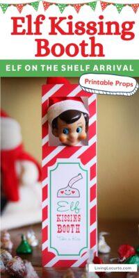 Elf on the Shelf Idea - Kissing Booth Printable
