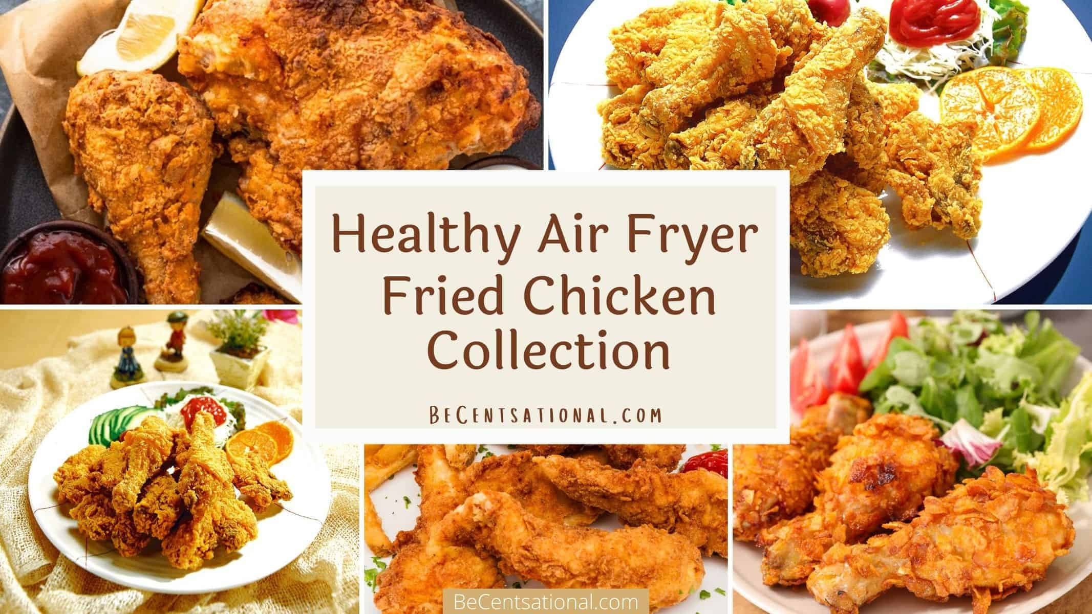 Air Fryer Fried Chicken Collection