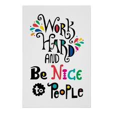 Work hard be nice kind to people graphic hybrid events