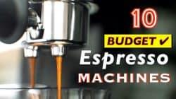 10 Best Budget Coffee Espresso Machines