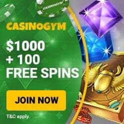 CasinoGym   100 free spins + 175% up to $1,000 free bonus   Review