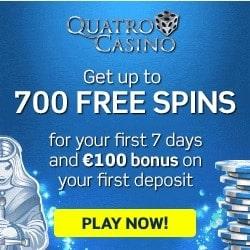 Quatro Casino €100 GRATIS and 700 free spins bonus on 1st deposit