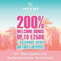Miami Dice Online Casino - 200 bonus spins + 325% up to £3500 bonus