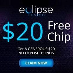 Eclipse Casino $20 no deposit bonus code + $15,000 free chips