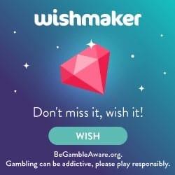 Wishmaker Casino 100 free spins and $250 bonus - EU/CA/NZ
