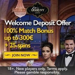 Grand Ivy Casino €1500 bonus + 100 free spins + 500 loyalty points