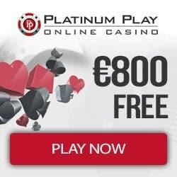 Platinum Play Casino 50 Freispiele und €800 Willkommensbonus