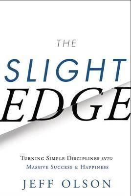 The Slight Edge - Jeff Olson