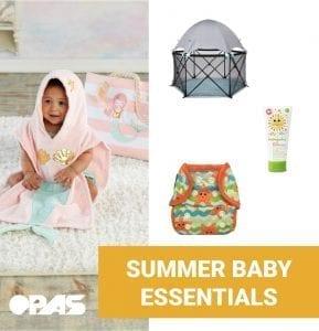 Summer Baby Essentials   OPAS Blog