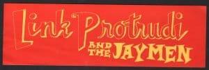 Link Protrudi and the Jaymen Bumper Sticker