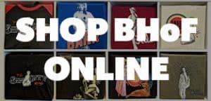 Shop BHoF Online