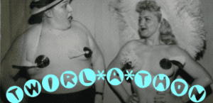 """Jennie Lee teaches Tubby Boots how to twirl tassels. Text reads """"Twirl-a-Thon"""""""