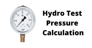 Read more about the article Hydro Static Pressure Calculation For Pressure Vessels and Piping