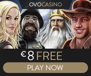 OVO CASINO - €8 free chips + 100% bonus + €1000 gratis