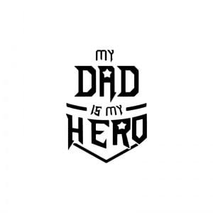 strijkapplicatie my dad is my hero
