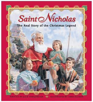Saint Nicholas - The Real Story of the Christmas Legend