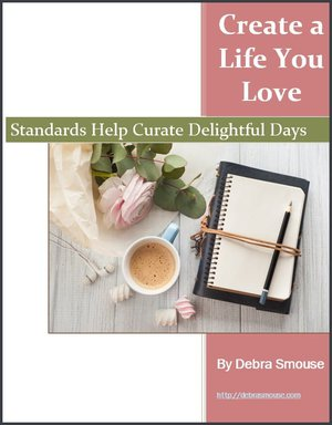 Standards Help You Curate a Delightful Day