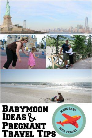 babymoon ideas, pregnant travel tips, travel while pregnant, babymoon destinations