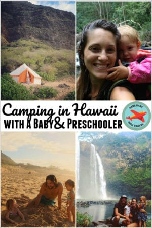 camping-in-hawaii-with-a-baby-toddler-preschooler