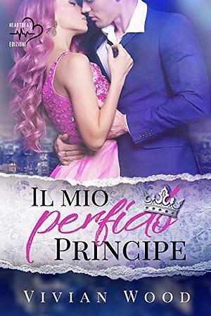 Segnalazione   Il mio perfido Principe di Vivian Wood