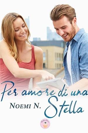 Segnalazione   Per amore di una stella di Noemi N.