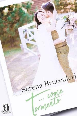 Segnalazione | T… come tormento di Serena Brucculeri