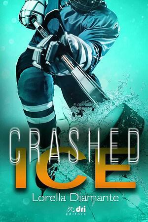 Segnalazione    Crashed Ice di Lorella Diamante