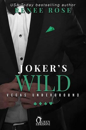 Segnalazione | Joker's Wilde di Renee Rose